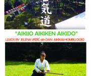 #AIKIDO SUMMER SCHOOL – AVALA (ŠUPLJA STENA) 2017